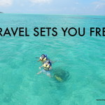 How travel sets you free